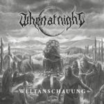 When At Night - Weltanschauung Cover