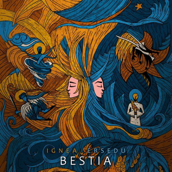 Ignea / Ersedu - Bestia