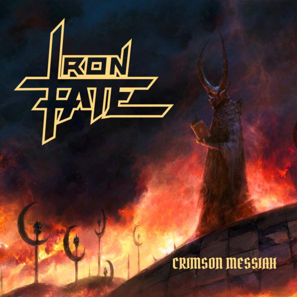 Iron Fate - Crimson Messiah