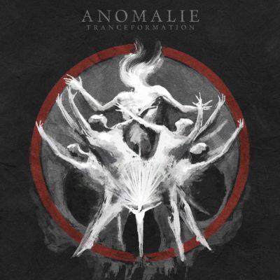 Anomalie - Tranceformation