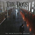 The Dogs - Post Mortem Portraits of Loneliness Cover